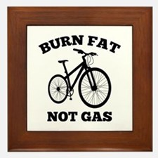 Burn Fat Not Gas Framed Tile