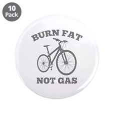 "Burn Fat Not Gas 3.5"" Button (10 pack)"