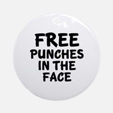 Free Punches In The Face Ornament (Round)