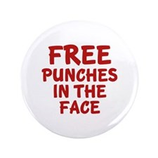 """Free Punches In The Face 3.5"""" Button"""