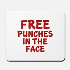 Free Punches In The Face Mousepad