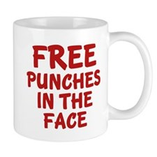 Free Punches In The Face Small Mug