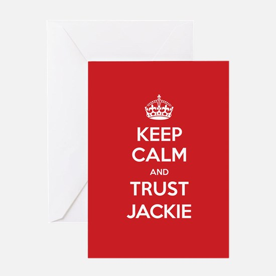 Trust Jackie Greeting Cards