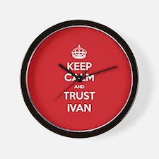 Trust Ivan Wall Clock
