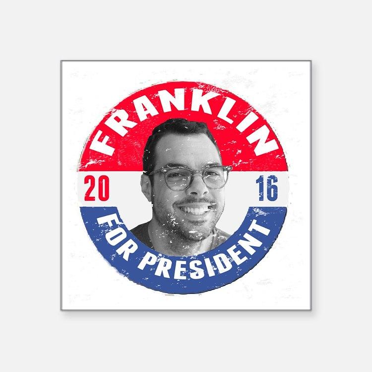 """Franklin 2016 Square Sticker 3"""" x 3"""""""