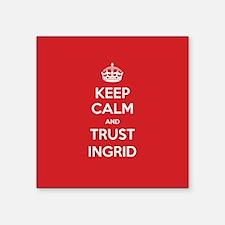 Trust Ingrid Sticker
