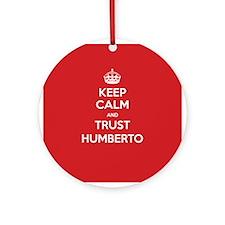 Trust Humberto Ornament (Round)