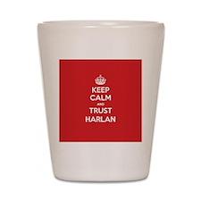 Trust Harlan Shot Glass