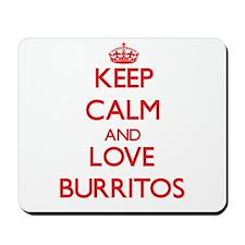 Keep calm and love Burritos Mousepad