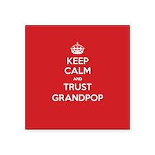 Trust Grandpop Sticker