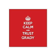 Trust Grady Sticker