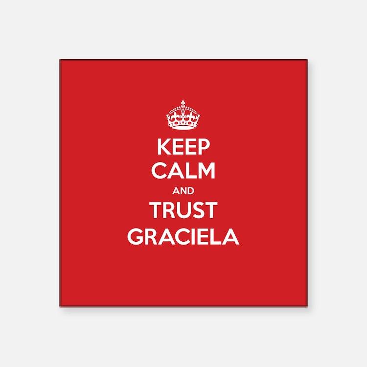 Trust Graciela Sticker