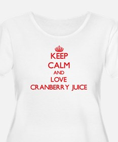 Keep calm and love Cranberry Juice Plus Size T-Shi