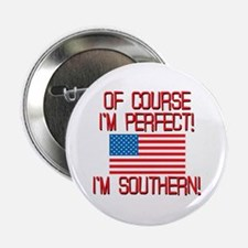 """Perfect Southern 2.25"""" Button"""