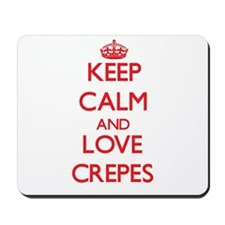 Keep calm and love Crepes Mousepad