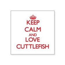 Keep calm and love Cuttlefish Sticker