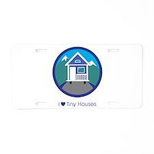 Ilovetinyhousesmountainscen Aluminum License Plate