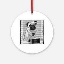 "Pug Shot ""The Pug Life"" Round Ornament"