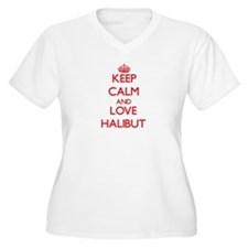 Keep calm and love Halibut Plus Size T-Shirt