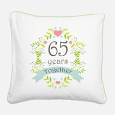 65th Anniversary flowers and Square Canvas Pillow
