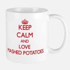 Keep calm and love Mashed Potatoes Mugs