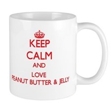 Keep calm and love Peanut Butter & Jelly Mugs