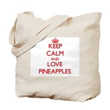 Keep calm and love Pineapples Tote Bag
