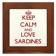 Keep calm and love Sardines Framed Tile