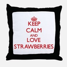 Keep calm and love Strawberries Throw Pillow
