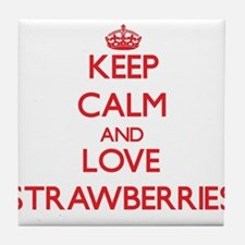 Keep calm and love Strawberries Tile Coaster