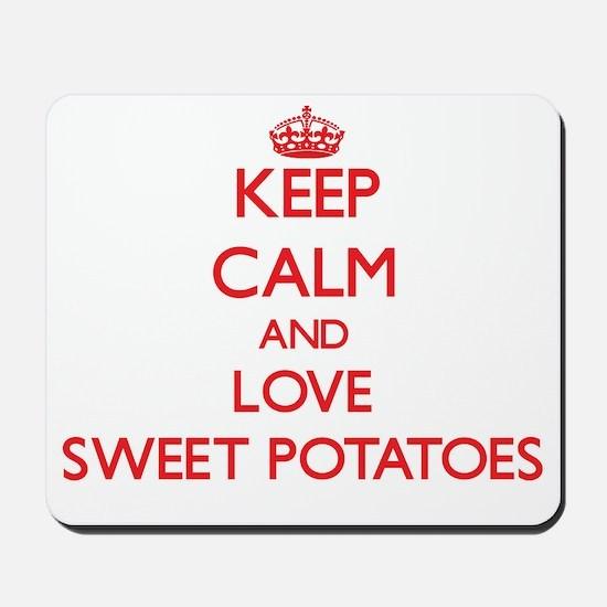 Keep calm and love Sweet Potatoes Mousepad