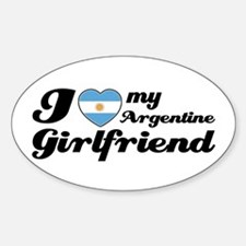 I love my Argentine girlfriend Oval Decal