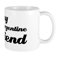I love my Argentine girlfriend Mug