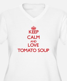 Keep calm and love Tomato Soup Plus Size T-Shirt