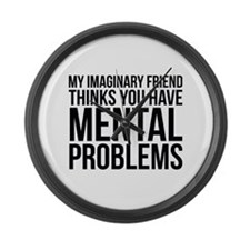 Imaginary Friend Mental Problems Large Wall Clock