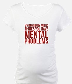 Imaginary Friend Mental Problems Shirt