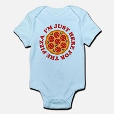 I'm Just Here For The Pizza Infant Bodysuit