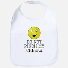 Do Not Pinch My Cheeks Bib