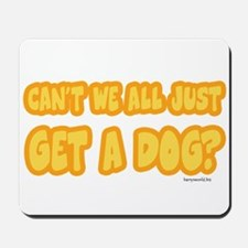 Get a Dog Mousepad