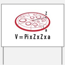 Pizza Equation Yard Sign