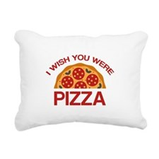 I Wish You Were Pizza Rectangular Canvas Pillow