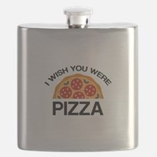 I Wish You Were Pizza Flask