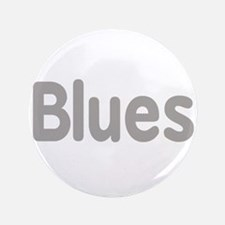 """Blues word grey music design 3.5"""" Button (100 pack"""