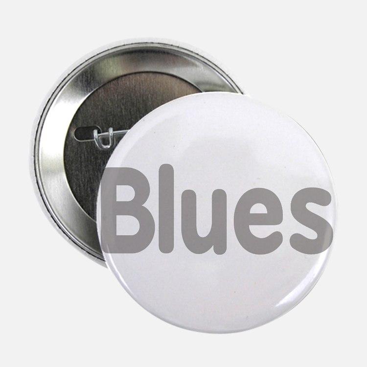 "Blues word grey music design 2.25"" Button"