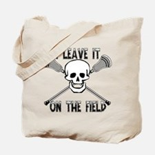 Lacrosse I Leave It On the Field Tote Bag