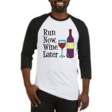 Run Now Wine Later Baseball Jersey