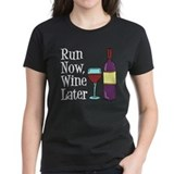 Run now wine later Womens
