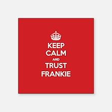 Trust Frankie Sticker