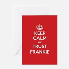 Trust Frankie Greeting Cards
