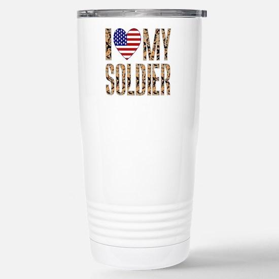 I Love My Soldier Travel Mug